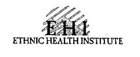 The Ethnic Health Institute (EHI)